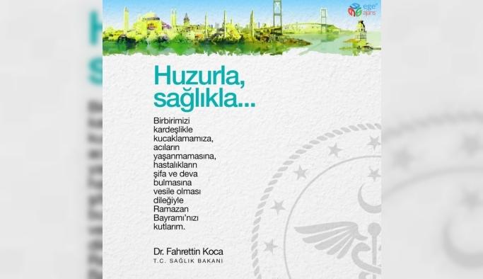 Bakan Koca'dan Ramazan Bayramı mesajı