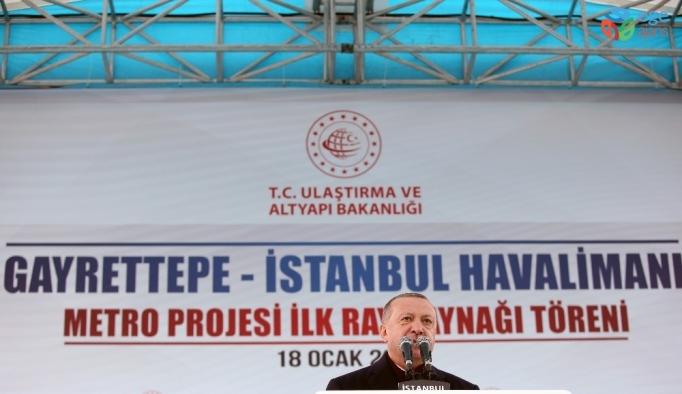 """Cumhurbaşkanı Erdoğan: """"Havalimanı Gayrettepe arasında ulaşım 35 dakikada sağlanacak"""""""