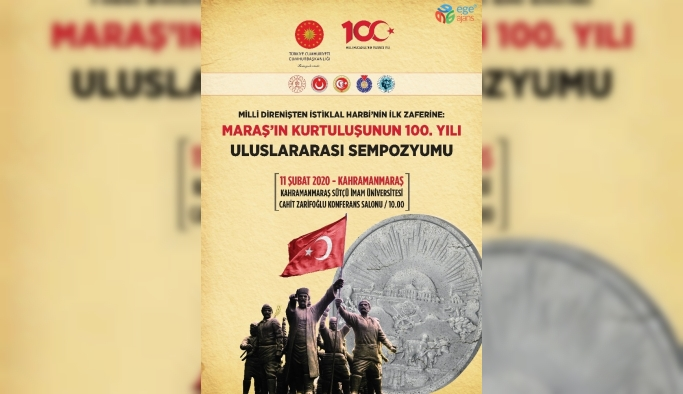 Maraş'ın kurtuluşunun 100'üncü yılında uluslararası sempozyum düzenlenecek