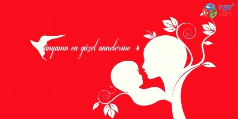 Dünyanın bütün annelerinin Anneler Günü kutlu olsun