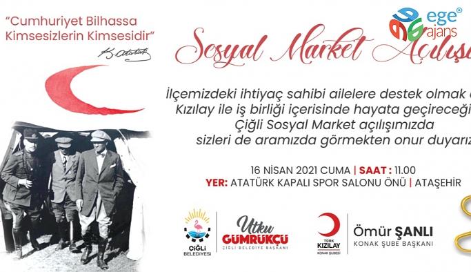 ÇİĞLİ'DE SOSYAL MARKET AÇILIYOR