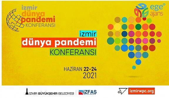 """""""Dünya Pandemi Konferansı""""na İzmir Ev Sahipliği Yapacak"""