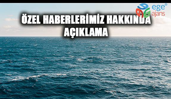 ÖZEL HABERLERİMİZ HAKKINDA AÇIKLAMA