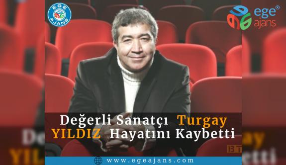 TURGAY YILDIZ'DAN ACI HABER