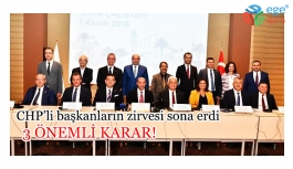 İzmir'de CHP'li başkanların zirvesi bitti