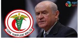 Bahçeli'den bir Türk Tabipler Birliği açıklaması daha geldi