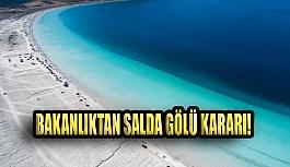 Çevre ve Şehircilik Bakanlığı'ndan Salda Gölü'ne Yasak Kararı