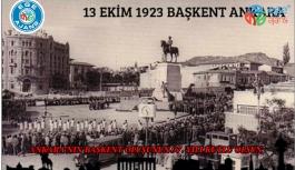97 Yıl Önce Bugün Ankara Başkent Oldu
