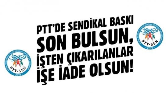 PTT-SEN'DE DİRENİŞ DEVAM EDİYOR